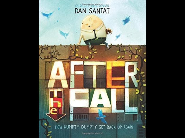 Read-Aloud Book: After the Fall - How Humpty Dumpty Got Back Up Again