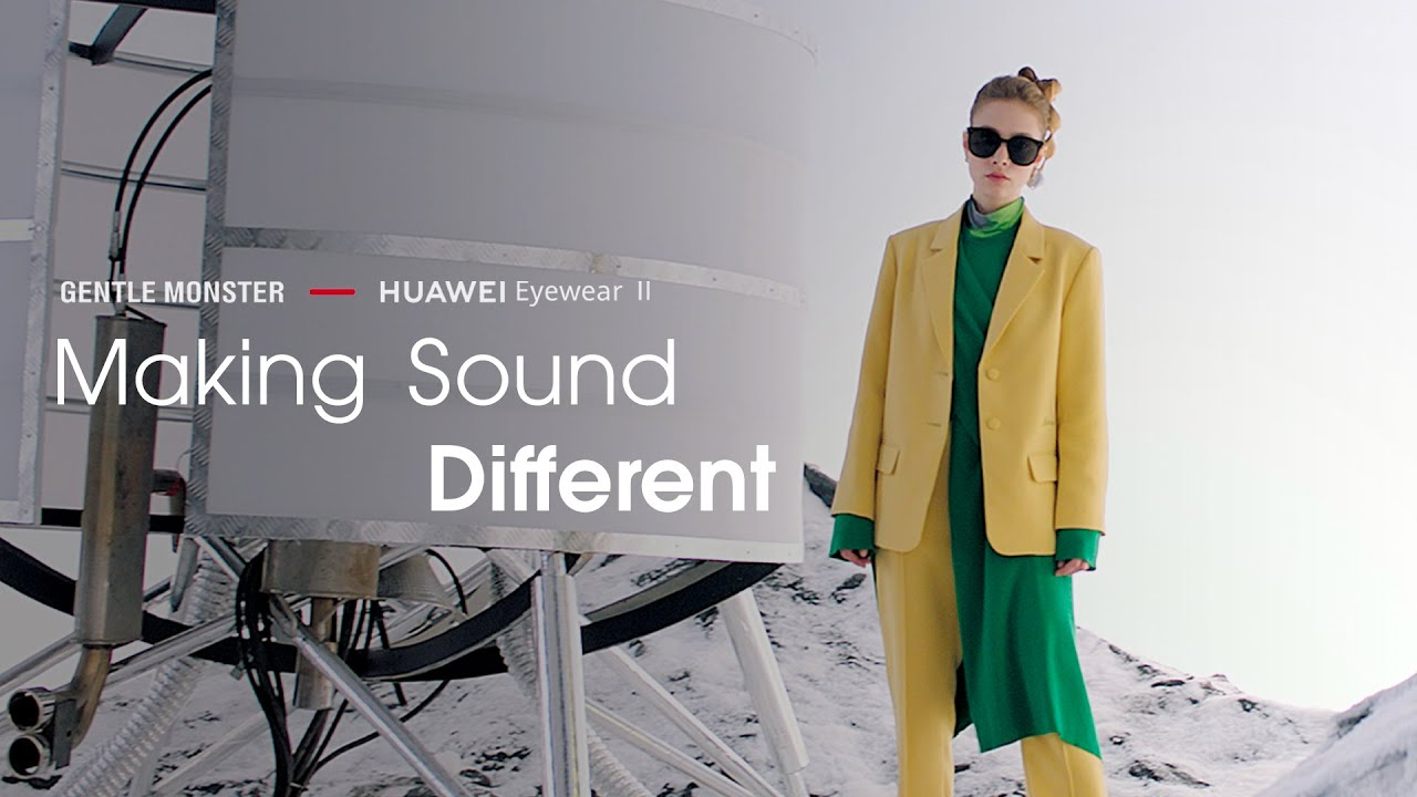 HUAWEI Gentle Monster Eyewear II - Making Sound Different