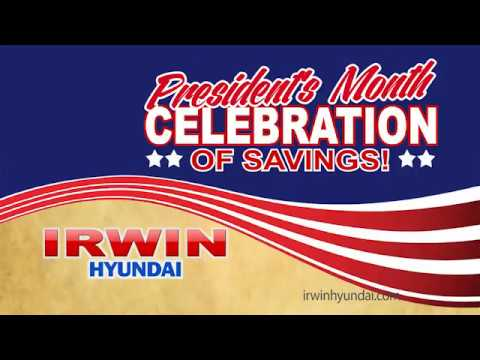 Irwin Hyundai Presidents Month Sales Event 2017   NH Hyundai Dealer