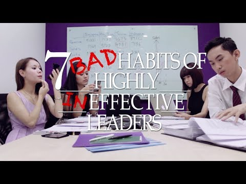 7 Bad Habits of Highly Ineffective Leaders