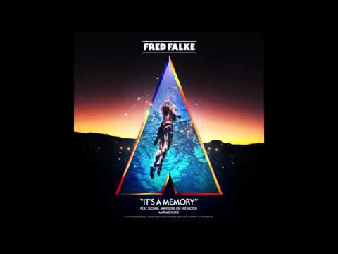 Fred Falke - It's A Memory ft. Elohim, Mansions On The Moon (Amtrac Remix)