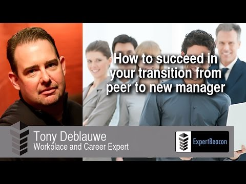 How to succeed in your transition from peer to new manager
