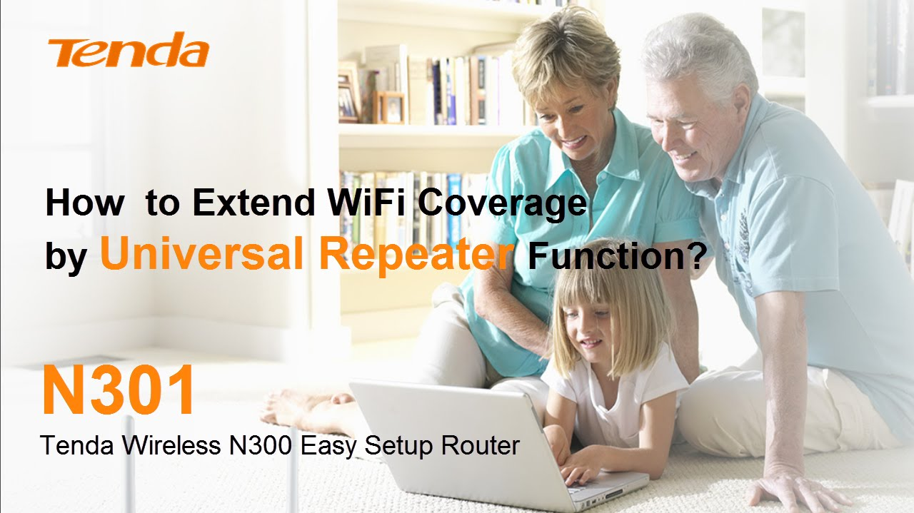 Tenda N301 How To Extend Wifi Coverage By Universal Repeater Wireless N300 Function Youtube
