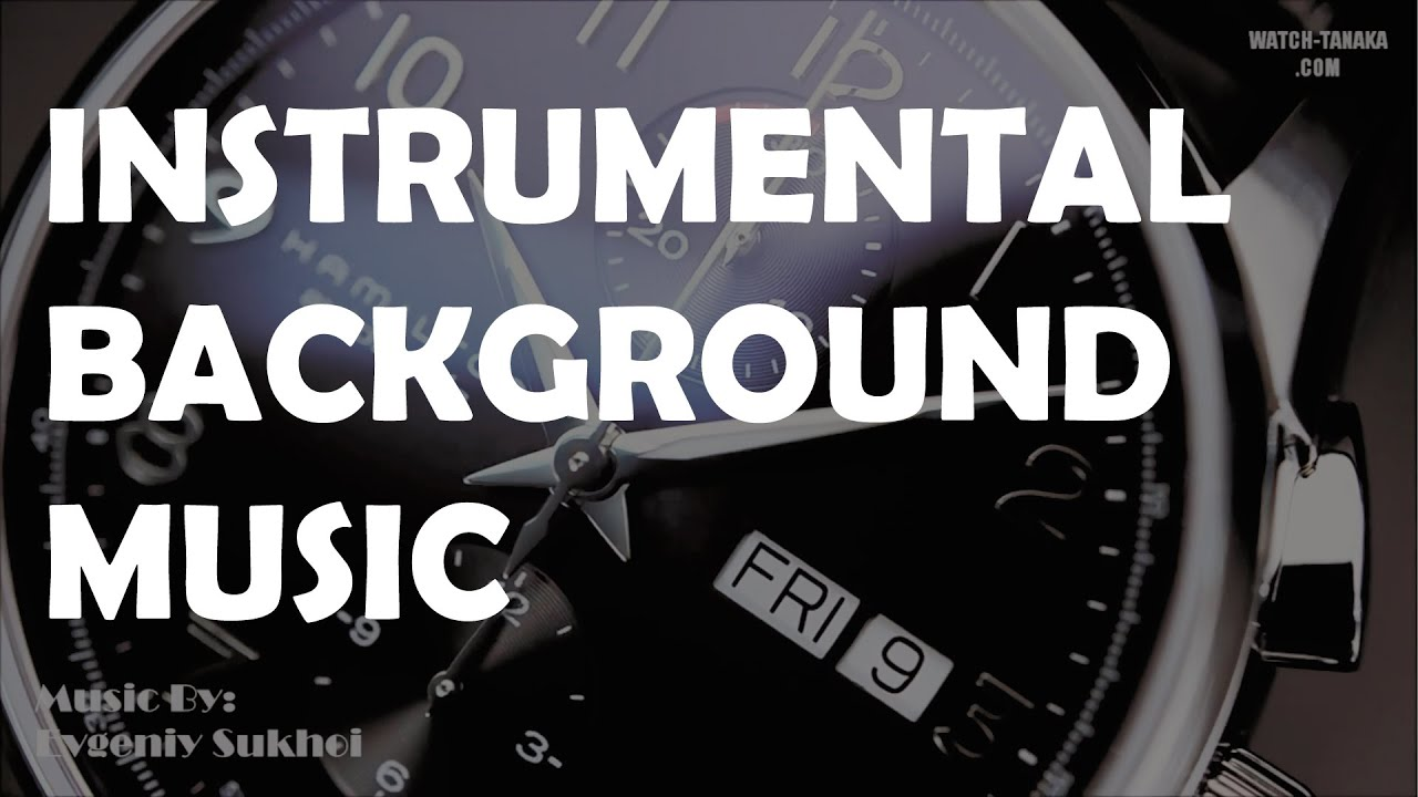 Instrumental Background Music For Presentations (Free ...