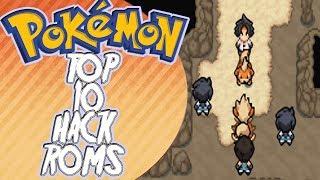 TOP 10 MEJORES HACK ROMS DE POKEMON (Con Mega Evoluciones) - especial 2000 sub!! 2017