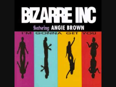 I'm Gonna Get You - Bizarre Inc 1992