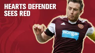 Captain Danny Wilson sees red for Hearts