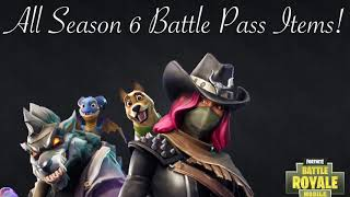 "All Season Six Battle Pass Items in Fortnite ""Battle Royale""!"