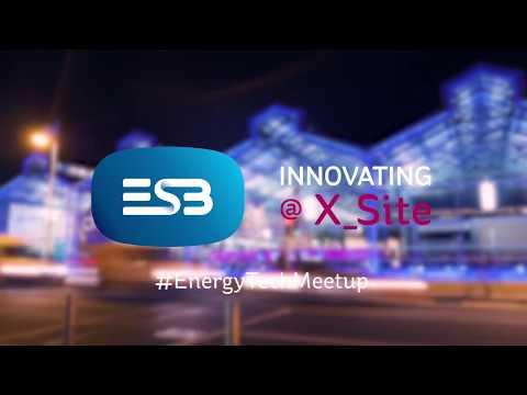 ESB's X Site Innovation Hub  Energy Tech Meet Up