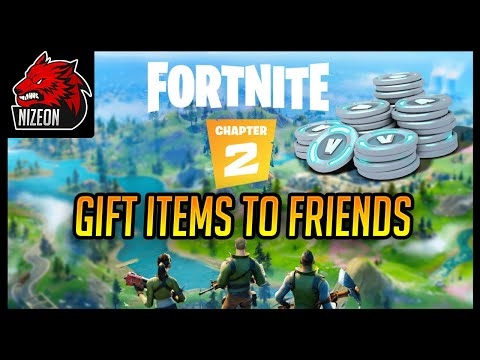 HOW TO GIVE ITEMS TO YOUR FRIENDS IN FORTNITE CHAPTER 2 | GIFTING ITEMS TUTORIAL (WORKING)