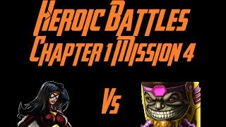 Marvel: Avengers Alliance Guides: Heroic Battles: Chapter 1 Mission 4
