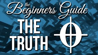 Finding the Truth in The Beginner's Guide