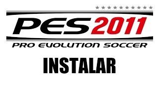 Como instalar PES2011 (Pro Evolution Soccer 2011)