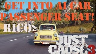Getting into Passenger Seat of any Car in Just Cause 3 - Trick / Glitch