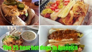 The 25 best hot dogs in America - 2018