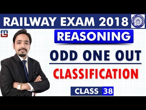 Odd One Out | Classification | Class - 38 | Reasoning | RRB | Railway ALP / Group D | 8 PM