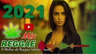 Música Reggae 2021 / O Melhor do Reggae Internacional / Reggae Remix 2021/Reggae do Maranhão