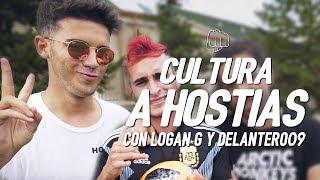 CULTURA A HOSTIAS con Logan G y Delantero09