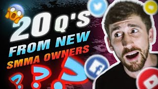 Top 20 Questions New SMMA Owners Have