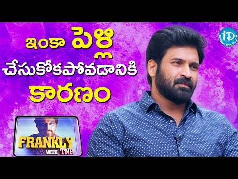 Reason For Why Subbaraju Is Still A Bachelor || Frankly With TNR || Talking Movies with iDream