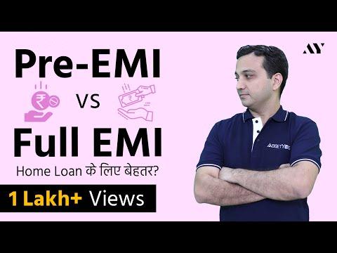 Pre EMI Interest vs Full EMI Home Loan