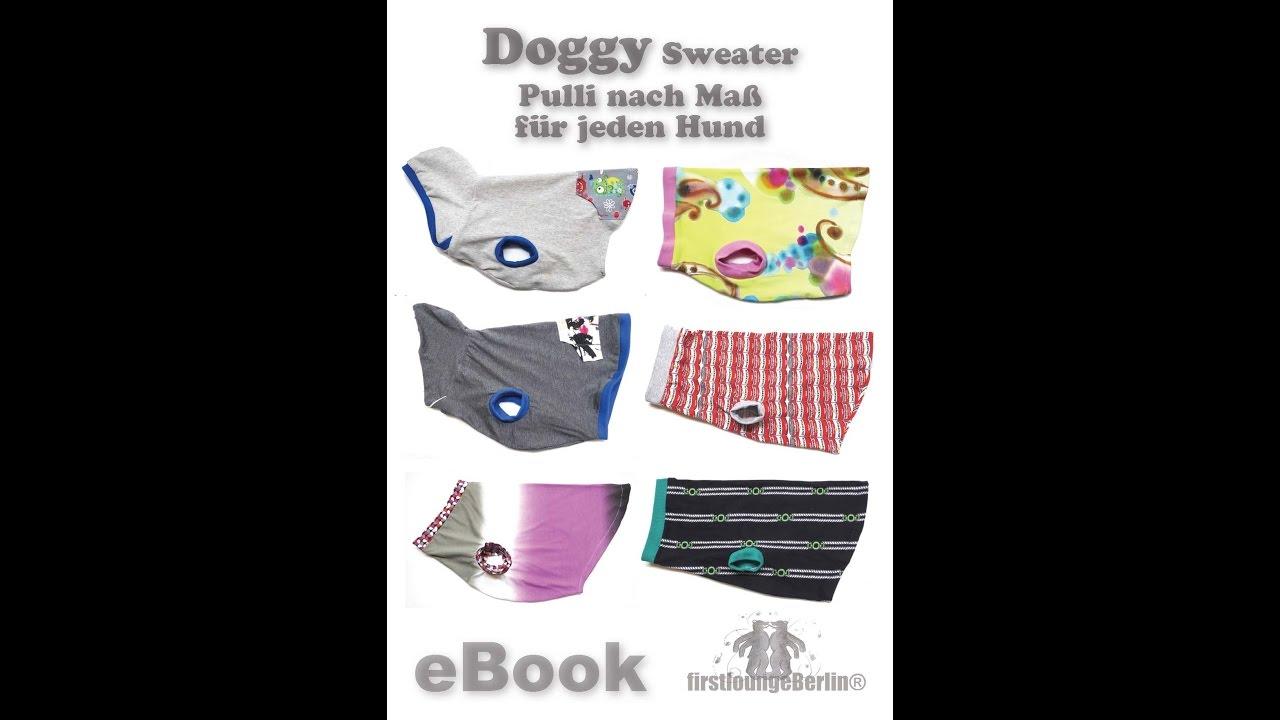 Doggy Sweater Nähanleitung Hundepulli - Maßschnitt für alle Hunde ...