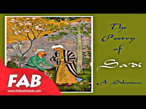 The Poetry of Sa'di   A Selection Full Audiobook by SAADI by Poetry Fiction