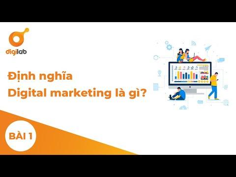 Module 1 - Lesson 1 - Định nghĩa Digital marketing là gì?