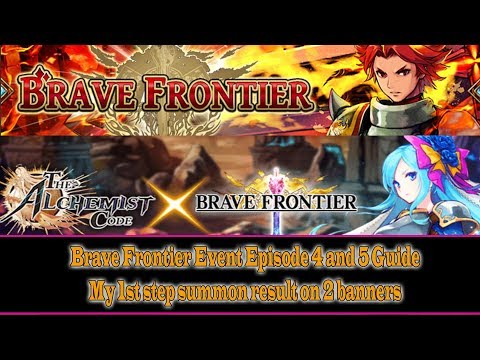 The Alchemist Code: Brave Frontier Collaboration Event Episode 4 and 5 Guide(#2)