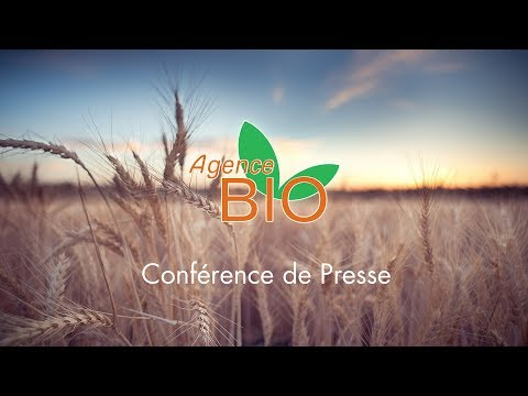 Conférence de Presse de l'Agence Bio