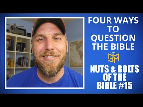 Four Ways to Question the Bible