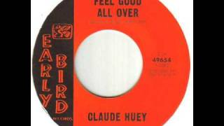 Claude Huey Feel Good All Over