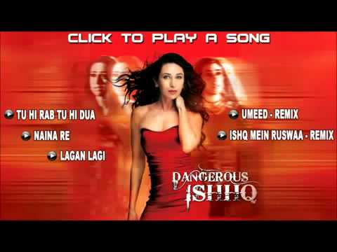 Naina Re   Full Song   Dangerous Ishq Movie   Karishma Kapoor   Himesh Reshammiya   YouTube