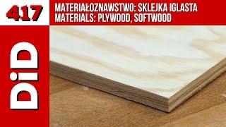 417. Materiałoznawstwo: sklejka iglasta / Materials: plywood, softwood
