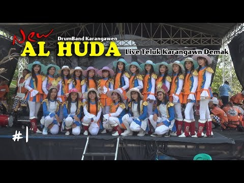 DrumBand NEW AL HUDA live teluk Karangawen Demak #1