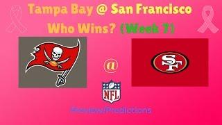 NFL Week 7 Preview: San Francisco 49ers vs Tampa Bay Buccaneers (Who Wins?)