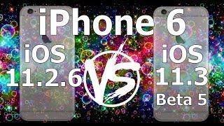 iPhone 6 : iOS 11.3 Beta 5 vs iOS 11.2.6 Speed Test Build 15E5211a