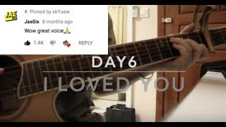(NOTICED BY DAY6'S JAE!!!) DAY6 (데이식스)  – I LOVED YOU (ACOUSTIC COVER)