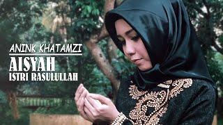 Download AISYA ISTRI RASULULLAH COVER #ANINKKHATAMZI