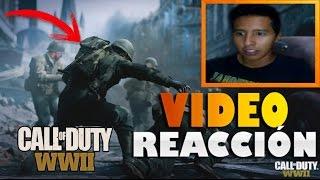 Video Reacción Al Trailer World Reveal de Call of Duty World War 2