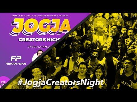 Jogja Creators Night 2017 | FAMOUS ID x JOGJA YOUTUBERS NETWORK