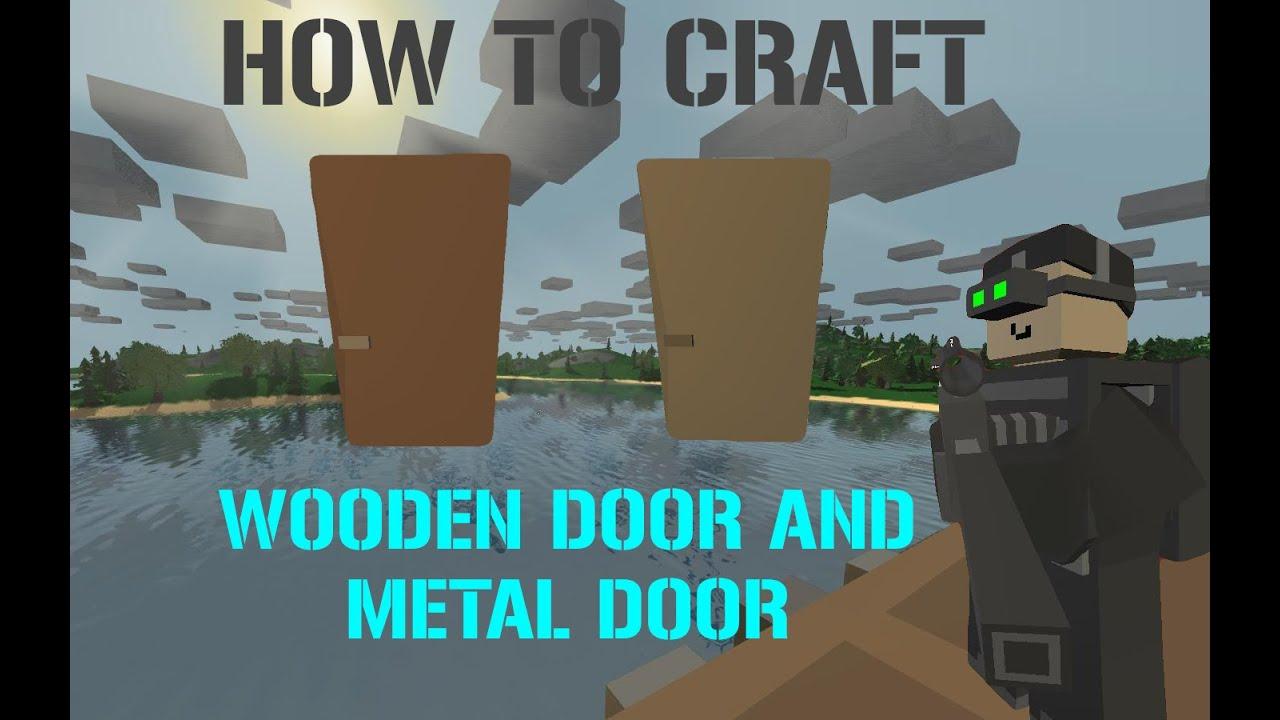 Unturned Tutorial How To Craft Wooden Door And Metal