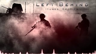 Powerful & Hopeless War and Battle Music - Left Behind
