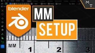 How To Setup Blender In millimeters (mm)   Learn Blender 2.9+ Through Precision Modeling
