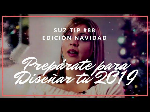 Prepárate para Diseñar tu nuevo año - Suz Tip #88
