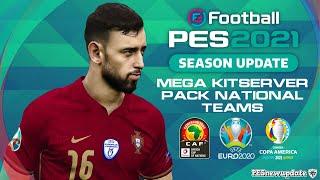 PES 2021 MEGA KitServer Pack National Teams 2021