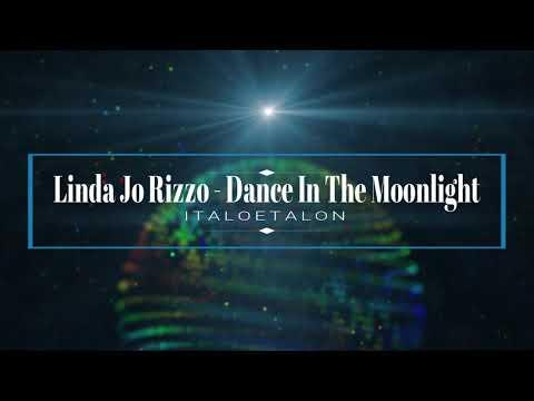 Linda Jo Rizzo - Dance In The Moonlight (Flemming Dalum Remix)
