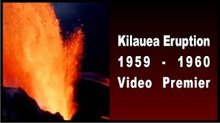 1959 Eruption of Kilauea Iki in Volcanoes National Park Hawaii - Movie Time