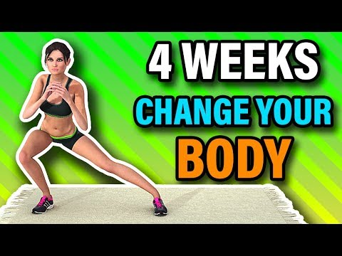 4 Weeks To Change Your Body