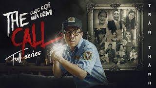 HÀI TRẤN THÀNH 2018 | THE CALL FULL SERIES 3 TẬP (ENGLISH SUB) - CUỘC GỌI GIỮA ĐÊM